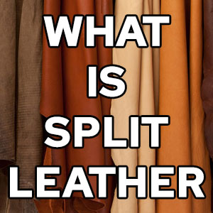 What is Split Leather?